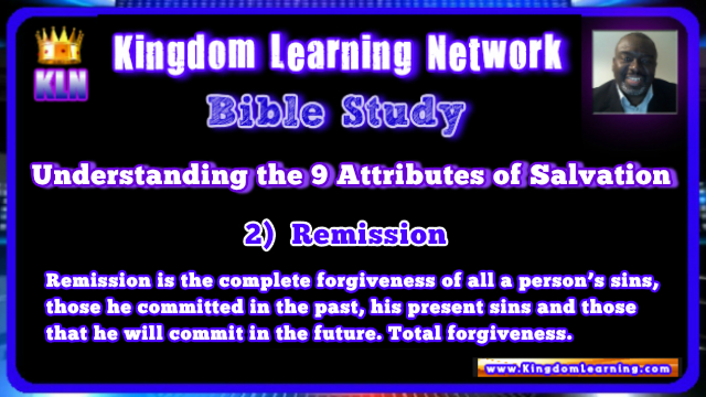 Understanding the 9 Attributes of Salvation - Kingdom Learning Network